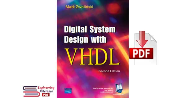Digital System Design With Vhdl Second Edition By Mark Zwoli Nski Pdf Download