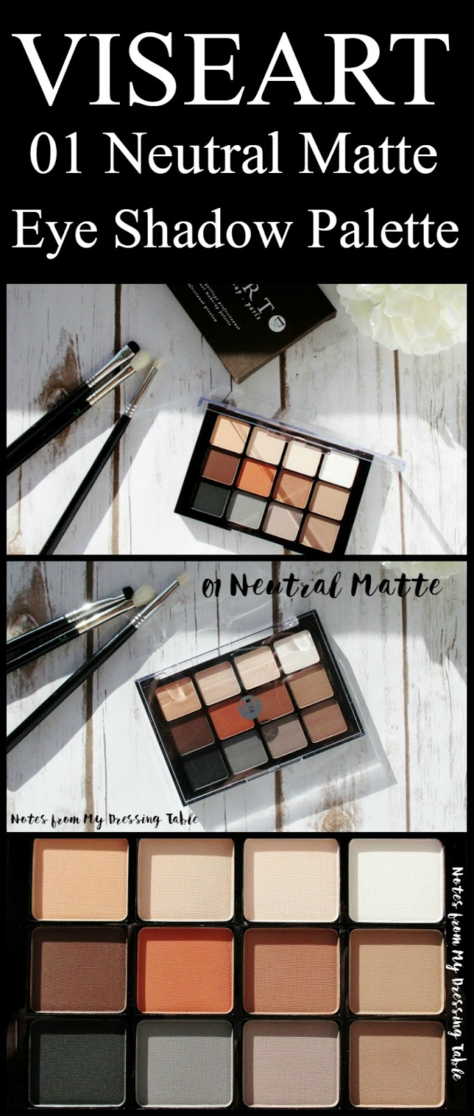 Viseart Neutral Matte Eye Shadow Palette | My Notes Notes from My Dressing Table