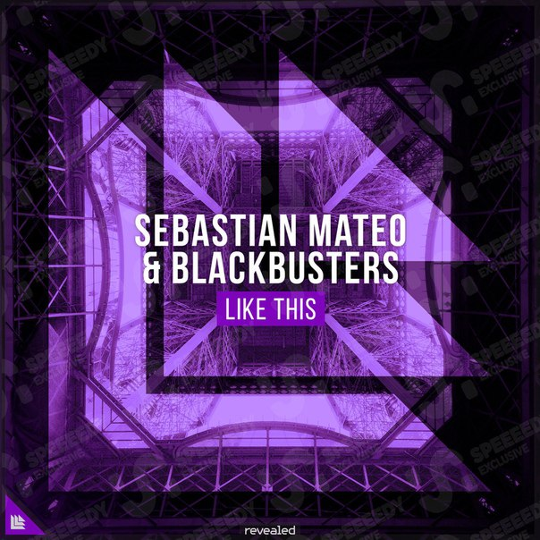 Sebastian Mateo & Blackbusters - Like This (Extended Mix) - YurixEDM