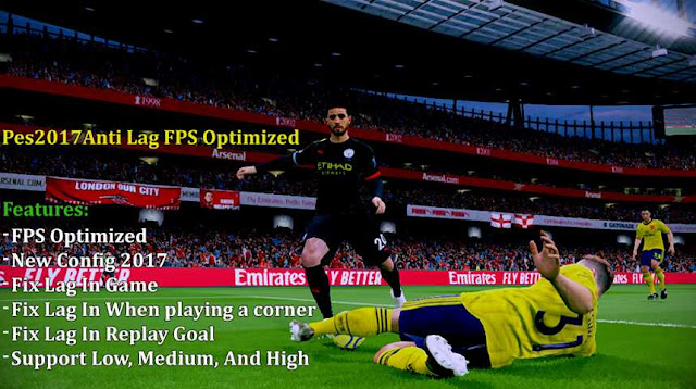 PES 2017 Anti Lag FPS Optimized by EsLaM