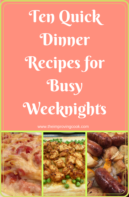 Ten Quick Dinner Recipes for Busy Weeknights