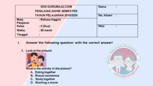 Soal PAS Bahasa Inggris Kelas 2 Semester 1