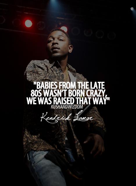 Quotes From Kendrick Lamar. QuotesGram