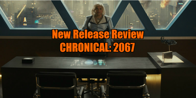 chronical 2067 review