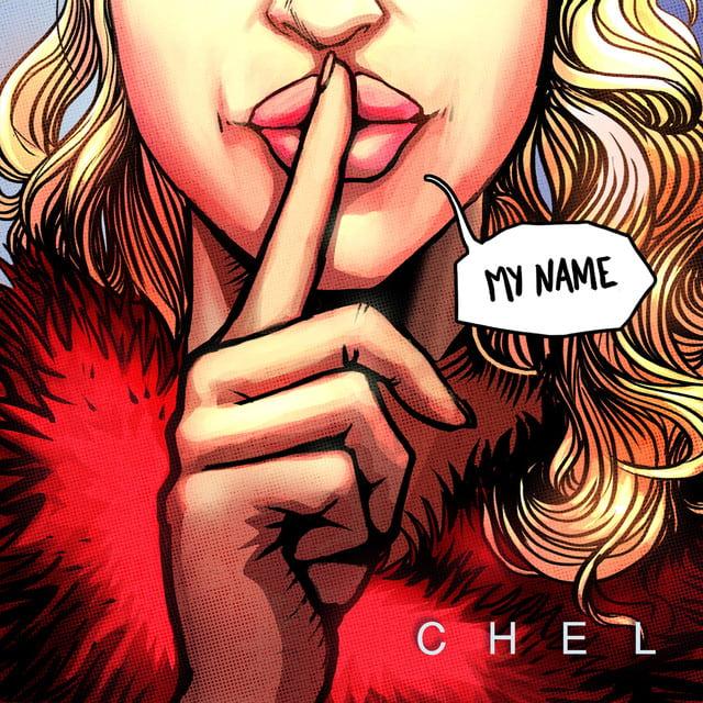 Chel Unveils New Single 'My Name'