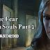 تحميل لعبة True Fear: Forsaken Souls Part 1 مهكرة للاندرويد من افضل العاب المغامرات والرعب (بدون انترنت) اخر اصدار