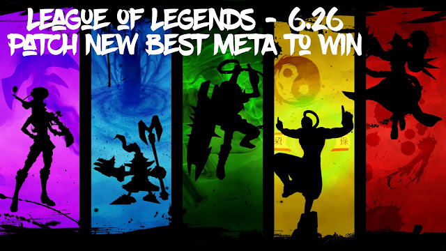 League of Legends - 6.26 Patch New Best META to Win[pdf file]