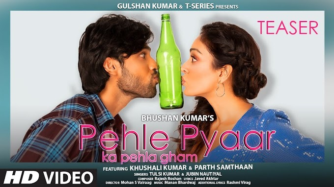 Pehle Pyaar Ka Pehla Gham Lyrics - Jubin Nautiyal & Tulsi Kumar