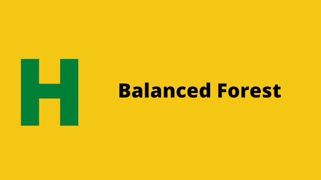 HackerRank Balanced Forest Interview preparation kit solution