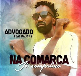 Advogado Feat.Dalo Py - Na Comarca Já Comprimo