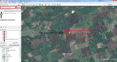 Cara Memasukan Koordinat ke Google Earth untuk Mencari Lokasi