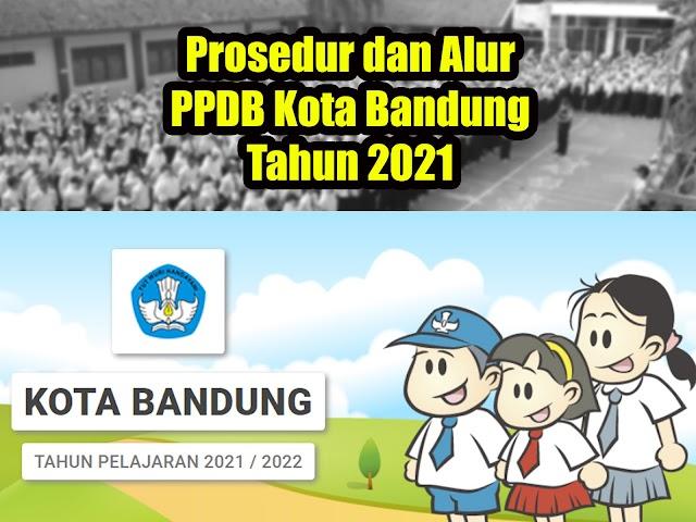 Perhatikan, Ini Prosedur dan Alur PPDB Kota Bandung Tahun 2021