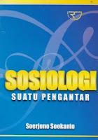 Judul : SOSIOLOGI SUATU PENGANTAR Pengarang : Soerjono Soekanto Penerbit : Rajawali Pers