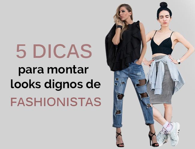 45a150731be 5 dicas para montar um look digno de fashionista - Blog Camila Betini