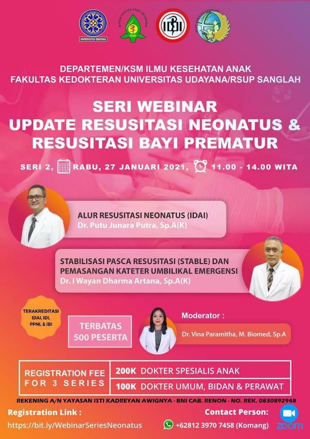 Seri Webinar Update Resusitasi Neonatus & Resusitasi Bayi Prematur