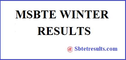 MSBTE WINTER RESULTS 2017, MSBTE WINTER RESULTS, MSBTE results, MSBTE RESULTS 2017, MSBTE RESULTS 2018