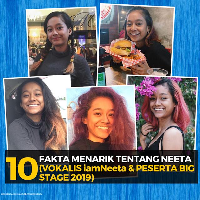 10 Fakta Menarik Tentang Neeta (Peserta Big Stage 2 & Vokalis iamNeeta)