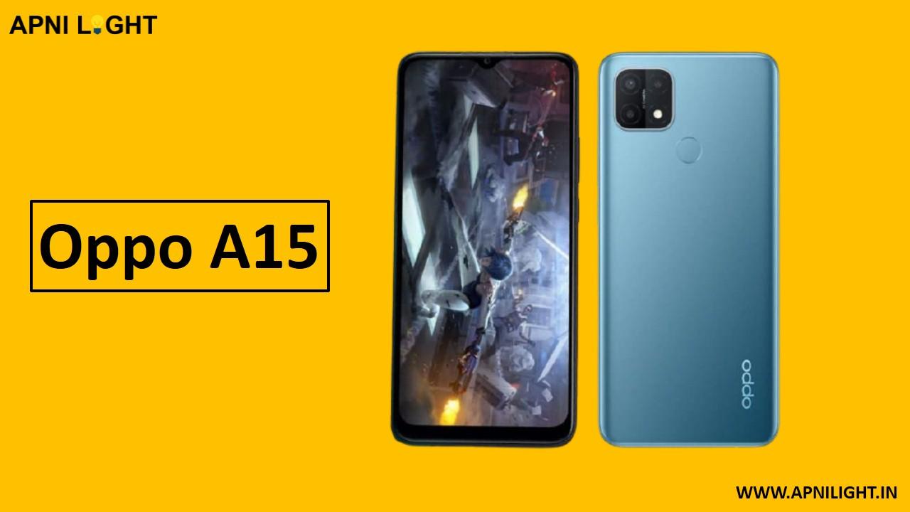 oppo a15 smartphone hua launch janiye kimat aur specifications