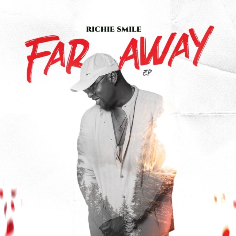 [Music] Richie Smile – ''Far Away'' #Arewapublisize