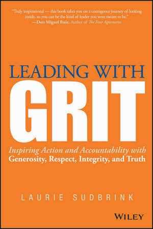 Life And Leadership Quotes From Leading With Grit
