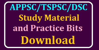 APPSC/TSPSC/DSC Study Material And Practice Bits Download /2020/02/APPSC-TSPSC-DSC-Study-Material-And-Practice-Bits-Download.html