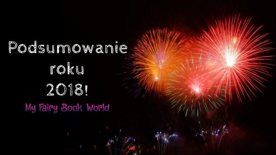 Podsumowanie roku 2018 || Najlepsze książki 2018