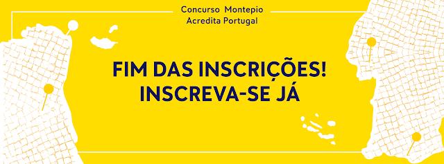 Inscrições a acabar, Concurso Montepio Acredita Portugal