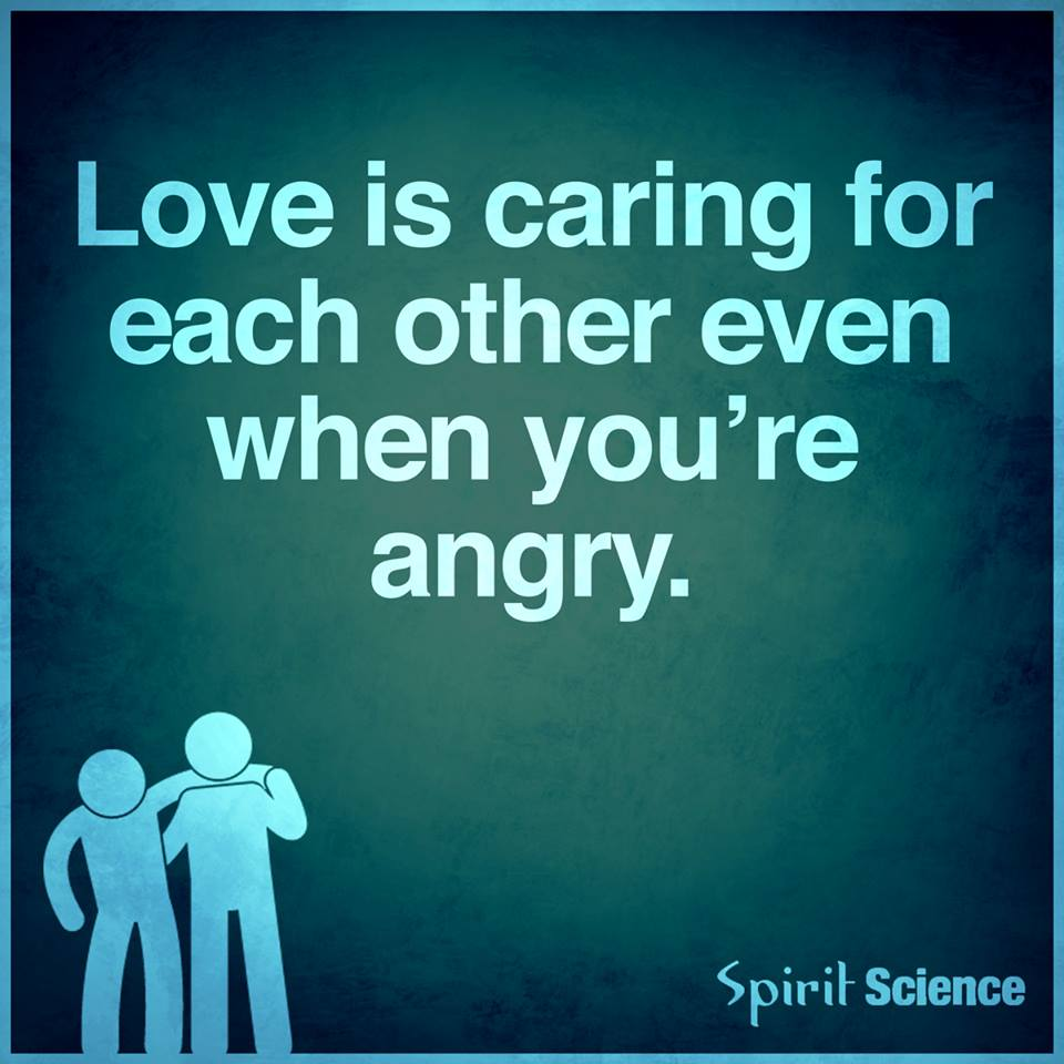 Loving Caring Quotes: Love Is Caring For Each Other Even When You Are Angry
