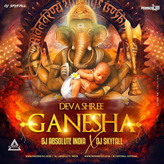 DEB SHREE GANESHA (TAPORI REMIX) - DJ ABSOLUTE INDIA X DJ SKYFALL
