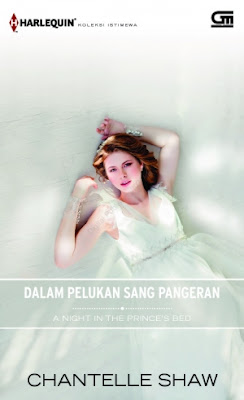 A Night in the Prince's Bed (Dalam Pelukan Sang Pangeran) by Chantelle Shaw Pdf