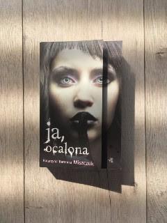 """""""Ja, ocalona"""" Katarzyna Berenika Miszczuk, fot. paratexterka ©"""