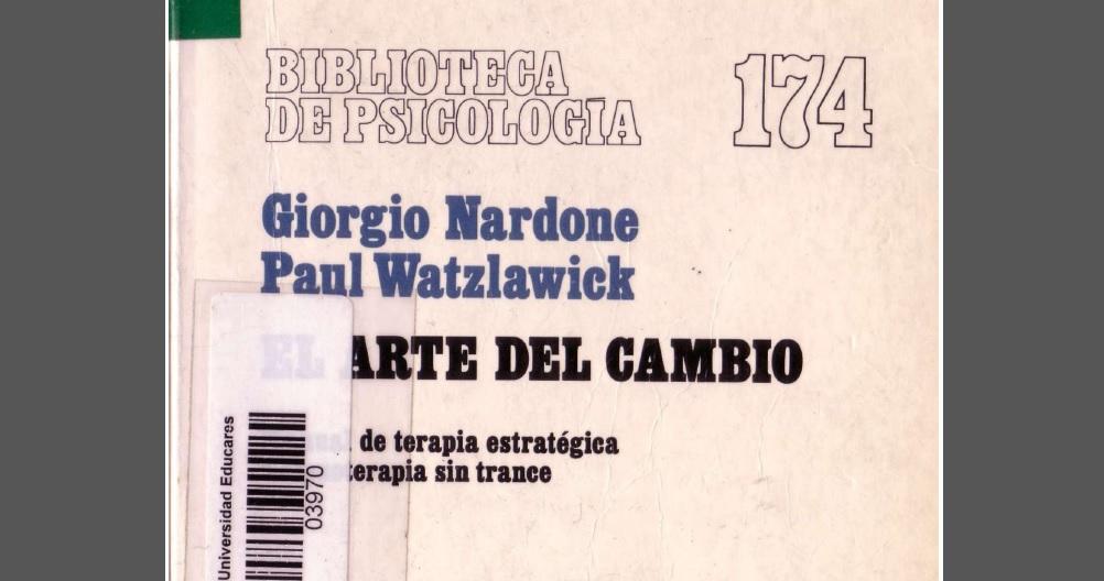 El arte del cambio, Manual de terapia estratégica e hipnoterapia sin trance. PDF