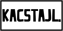 http://kackiller.blogspot.com/search/label/Kacstajl