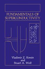 Download Fundamentals of Superconductivity