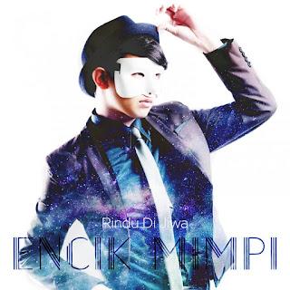Encik Mimpi - Rindu Di Jiwa MP3