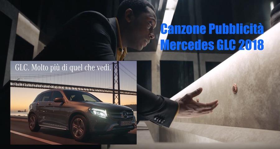 Canzone Pubblicità Mercedes GLC 2018