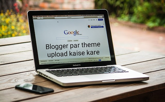 Blogger par theme upload kaise kare in hindi/upload theme to blogger
