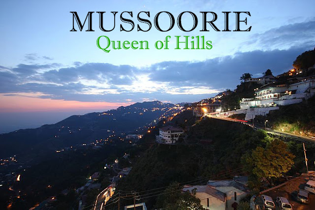 mussoorie- queen of hills
