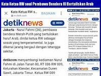 """Inikah Bukti Detikcom Bikin Berita """"HOAX"""" soal Nurul Fahmi Pembawa Bendera huruf Arab?"""