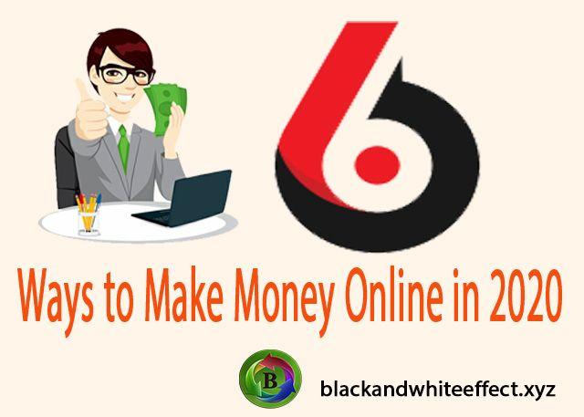 6-ways-to-make-money-online-in-2020