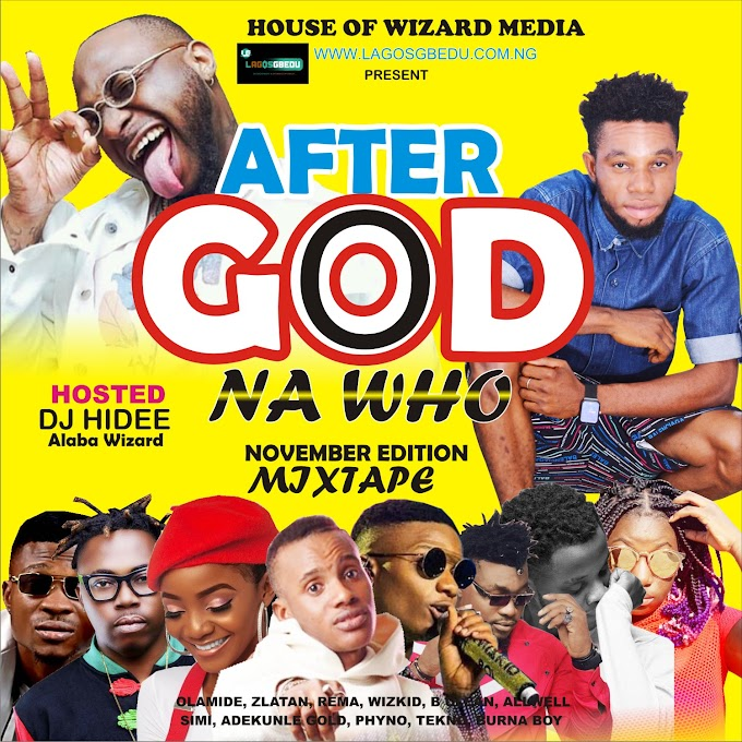[Mixtape] DJ HIDEE AFTER GOD NA WHO MIXTAPE