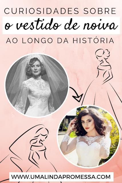 O vestido de noiva ao longo da história