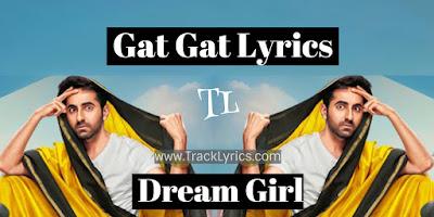 gat-gat-lyrics-dream-girl