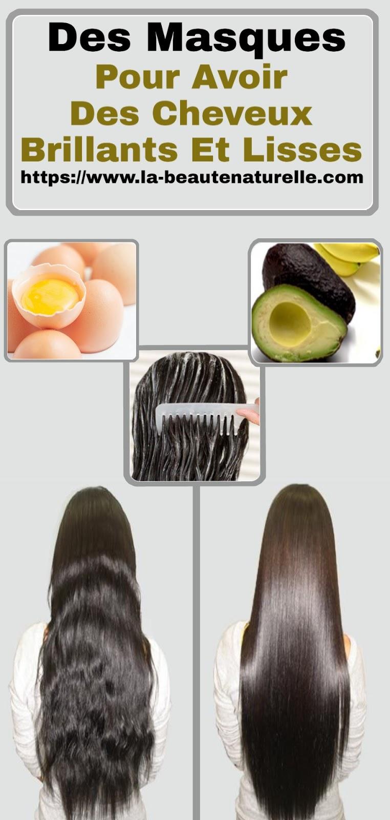 Des Masques Pour Avoir Des Cheveux Brillants Et Lisses