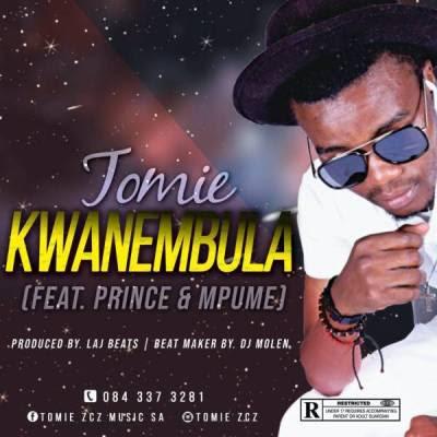 Tomie - KwaNembeula (feat. Prince & Mpumi