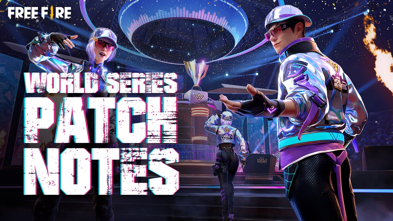 World Series Patch Notes Free Fire