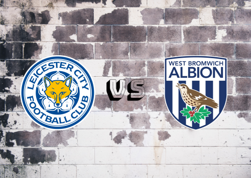 Leicester City vs West Bromwich Albion  Resumen y Partido Completo
