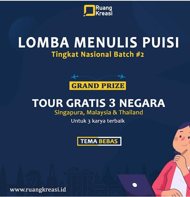 Lomba Menulis Puisi Grand Prize Tour Gratis Ke Singapura, Malaysia dan Thailand