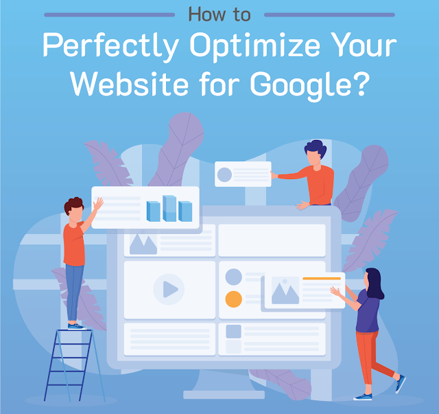 How to Perfectly Optimize Your Website for Google #infographic