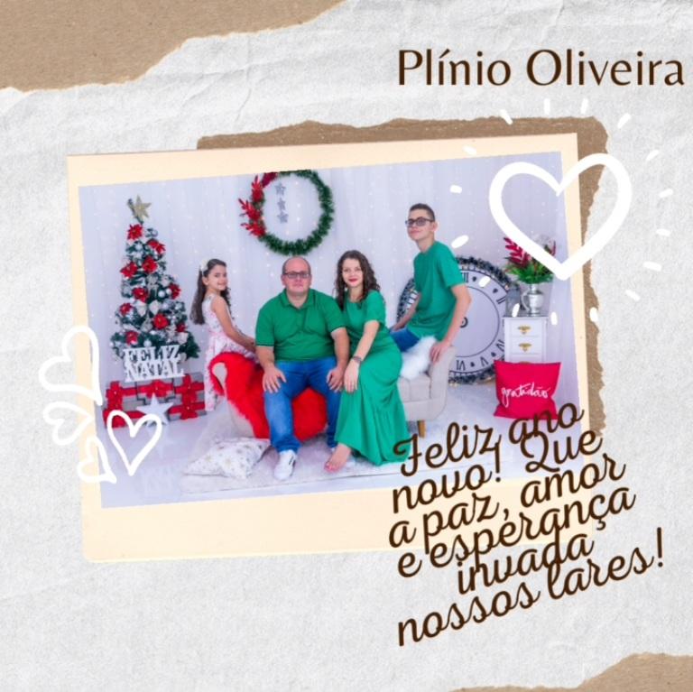 Plínio Oliveira e família desejam feliz ano novo a todos os amigos